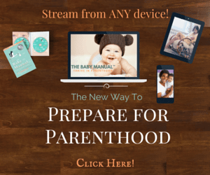 The Baby Manual - Parent Empowerment VIDEO Program - Click Here and Thrive in Parenthood!